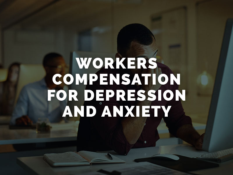 Workers' Compensation for Depression and Anxiety | The ...
