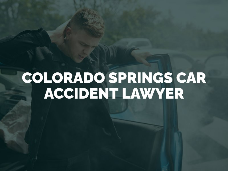 Colorado Springs Car Accident Lawyer