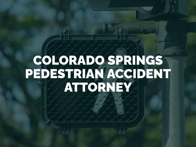 Colorado Springs Pedestrian Accident Lawyer